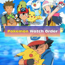 Pokemon Watch Order
