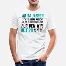 Suchbegriff Lustige Sprüche 50 Geburtstag T Shirts Online