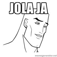 jola ja - Handsome Face | Meme Generator via Relatably.com