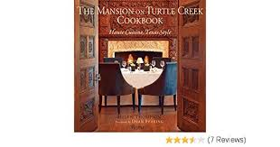 The Mansion on Turtle Creek Cookbook: Haute Cuisine, Texas Style ...