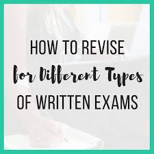 How To Revise A Paper How To Revise For Different Types Of Written Exams