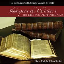 covenant worldview institute org shakespeare the christian the bible in shakespeare s plays