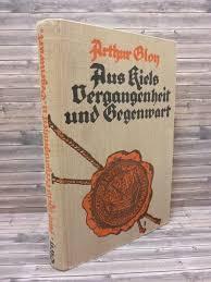 KIEL - Aus Kiels Vergangenheit und Gegenwart Ein Heimatbuch für ...