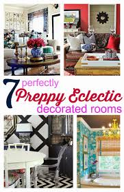 Small Picture 7 Perfectly Preppy Eclectic Decorated Rooms Southern Room and