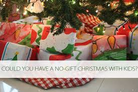 A No-Gift Christmas with Kids at Lifeyourway.net