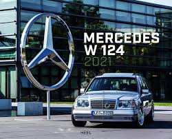 Page for mercedes benz enthusiasts. Mercedes Benz W 124 2021 9783966640756 Amazon Com Books