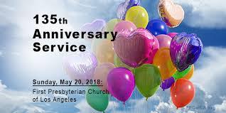 Celebration 135th Anniversary Of Service First Presbyterian