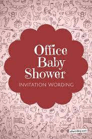 Office Baby Shower Invitation Wording Baby Shower
