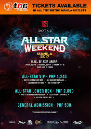 good news dota fans tickets are now dota 2 all star weekend
