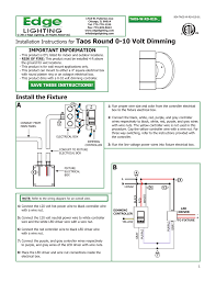 install the fixture installation instructions for 904 taos w rd 010 01 taos w rd 010 taos round 0 10 volt dimming important information
