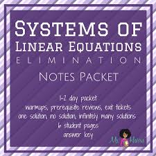 systems of linear equations elimination notes packet