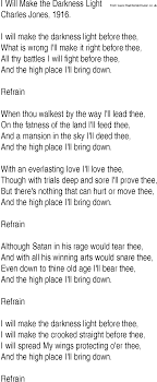 Light In The Darkness Song Hymn And Gospel Song Lyrics For I Will Make The Darkness