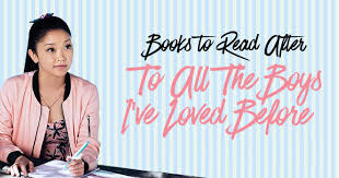 Read common sense media's to all the boys i've loved before, book 1 review, age rating, and parents guide. 13 Heartwarming Books Like To All The Boy S I Ve Loved Before