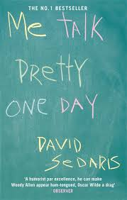 best david sedaris ideas books you should 32 books that will actually change your life