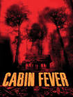 Andy Ackerman Cabin Fever Movie