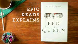 red queen by victoria aveyard epic reads explains book trailer you