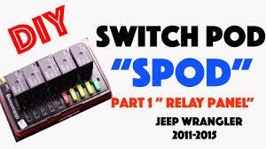 spod switch wiring diagram diy spod switch pod for jeep wrangler Jeep Jk Instrument Cluster Wiring Diagram diy spod switch pod for jeep wrangler relay panel diy spod switch pod for jeep wrangler jeep wrangler instrument cluster wiring diagram