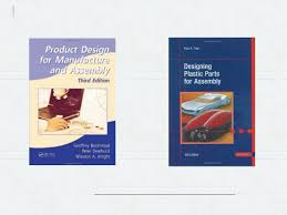 Product Design For Manufacture And Assembly Boothroyd Design For Manufacturing Class 11 Design For Manual