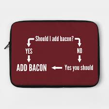 Should I Add Bacon Chart Yes By Portals
