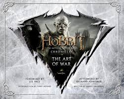 The Hobbit Chronicles Art Design Chronicles The Art Of War The Hobbit The Battle Of The
