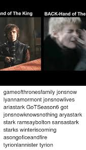 nd of the king back hand of the gameofthronesfamily jonsnow lyannamormont