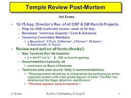H Evansrun2b L1cal Meeting 22 Aug 021 Temple Review Post Mortem