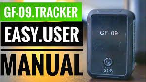 <b>GF</b>-<b>09</b> vehicle <b>GPS tracker</b> Review and test haw to use setup ...