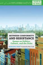 between conformity and resistance essays on politics m chaui  between conformity and resistance