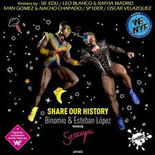 Share Our History Ivan Gomez Nacho Chapado Remix By