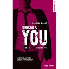 Hudson & You - tome 4 (Fixed on you) Fixed on you Tome 4 - broché -  Laurelin Paige, Sophie Francaud - Achat Livre ou ebook   fnac