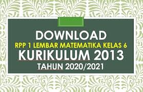 Check spelling or type a new query. Download Contoh Rpp 1 Lembar Matematika Kelas 6 Semester 1 K13 Revisi 2020 2021 Beritapppk Com