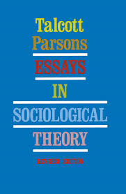 essays in sociological theory book by talcott parsons official essays in sociological theory 9780029240304 hr