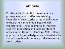 what it takes to be an effective teacher essential teaching skills attitude positive