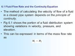 6 1 fluid flow rate and the continuity equation