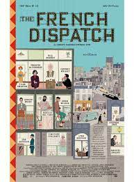 The French Dispatch poster is a ...