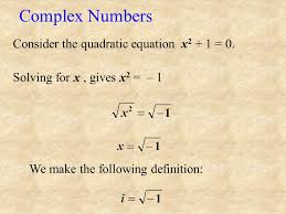 complex numbers consider the quadratic equation x2 1 0