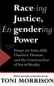 race ing justice en gendering power essays on anita hill  51730