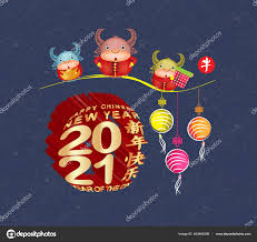 The name of 2021 is the female metal cow. Download Happy New Year 2021 Greeting Card Chinese New Year Of The Ox Chinese Translation Happy