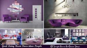 Idea Living Room Good Living Room Decor Ideas Purple Youtube