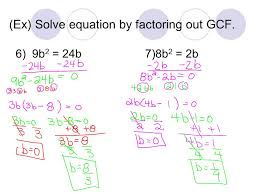 5 ex solve equation by factoring out gcf 6 9b 2 24b7 8b 2 2b