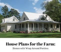 house plan with wrap around porch farmhouse plan with wrap around porch