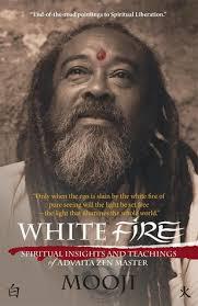 Mooji Quotes Mesmerizing White Fire Spiritual Insights And Teachings Of Advaita Zen Master