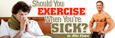 exercising when sick good or bad