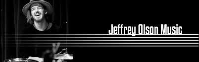 Jeffrey Olson is ...   Jeffrey Olson Music