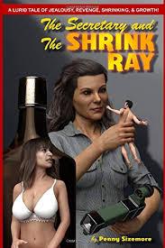 The Secretary and the Shrink Ray - Sizemore, Penny ... - Amazon.fr