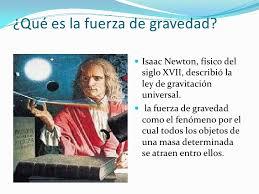 Resultado de imagen de nEWTON Y LA FUERZA DE gRAVEDAD