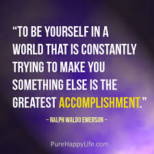 To Be Yourself In A World Quote Best Of Life Quote To Be Yourself In A World That Is Constantly Trying To