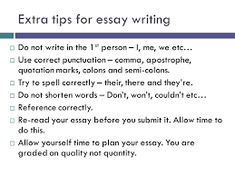 essay writing a student guide analysing the question  extra tips for essay writing  do not write in the 1 st person i
