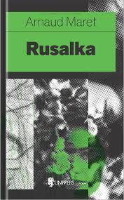 Rusalka - Editura Univers