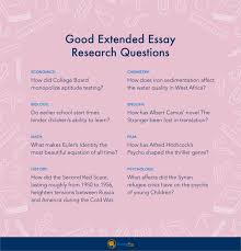 extended essay guide topics format outline essaypro good extended essay research questions